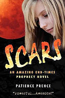 SCARS: An Amazing End-Times Prophecy Novel