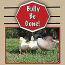 Bully Be Gone!: Duck Ponder Series