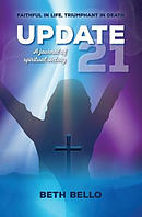 Update 21: A Journal of Spiritual Victory