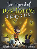 The Legend of Dust Bunnies, a Fairy's Tale