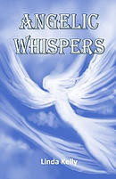 Angelic Whispers: A Book of Angelic Poems and Verses to Soothe Your Heart and Soul
