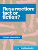 Resurrection: fact or fiction?