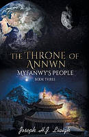 The Throne of Annwn: Myfanwy's People Book Three