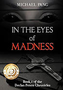 In the Eyes of Madness: In the Eyes of Madness, Book 1