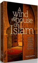 A Wind In The House Of Islam Paperback