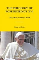 The Theology of Pope Benedict XVI