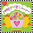 Peep, Peep, I Love You!