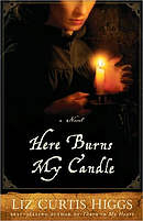 Here Burns My Candle