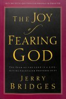 The Joy of Fearing God: The Fear of the Lord Is a Life-Giving Fountain - Proverbs 14:27