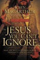 The Jesus You Cant Ignore (study guide)