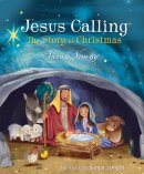 Jesus Calling: The Story of Christmas (board book)