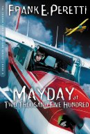 Mayday at Two Thousand Five Hundred: Adventure Series