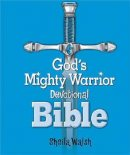 ICB God's Mighty Warrior Devotional Bible: Hardback