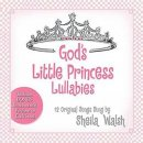 God's Little Princess Lullabies