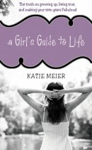 Girls Guide To Life