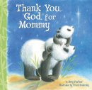 Thank You God For Mommy Hb