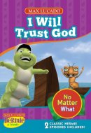 I Will Trust God Dvd