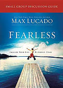 Fearless Small Group Discussion Guide Re