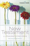 NKJV Women of Faith New Testament with Psalms & Proverbs Paperback