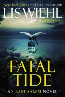 Fatal Tide - East Salem Trilogy: 3