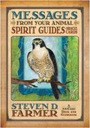 Messages from Your Animal Spirit Guides Oracle Cards: A 44-Card Deck and Guidebook! [With Guidebook]