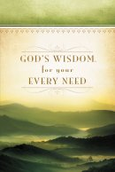 Gods Wisdom For Your Every Need