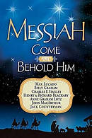 Messiah, Come And Behold Him
