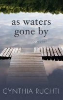 As Waters Gone by