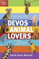 The One Year Devos For Animal Lovers