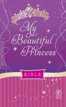 NLT My Beautiful Princess Bible: Padded Hardback