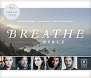 NLT Breathe Dramatized Audio New Testament