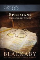 Ephesians - Encounters with God