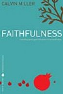 Fruit of the Spirit: Faithfulness
