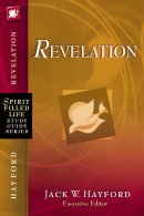 Spirit-Filled Life Study Guide Series: Revelation