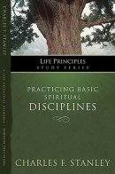 Practicing Basic Spiritual Disciplines P