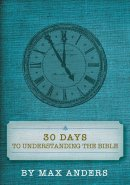 30 Days To Understanding The Bible Pb