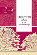 Trusting God : A Life Without Worry