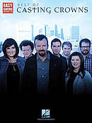 Best Of Casting Crowns Easy Guitar Songbook