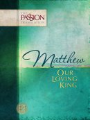 Our Loving King - The Gospel of Matthew