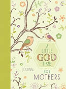 Little God Time for Mothers Journal