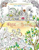 Rise and Shine Colouring Book