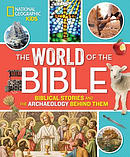 The World of the Bible: Biblical Stories and the Archaeology Behind Them