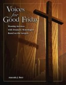 Voices for Good Friday