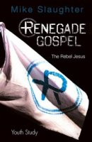 Renegade Gospel Youth Study