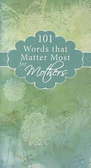 101 Words That Matter Most For     Mothers Gift Book