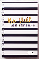 2018 Daily Planner - Be Still and Know