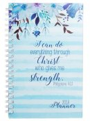 I Can Do Everything Through Christ 2018 Planner