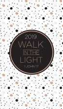 Walk in the Light 2019 Planner