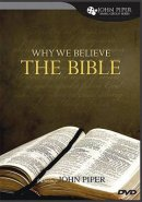 Why We Believe The Bible Dvd