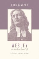 Wesley On The Christian Life Pb